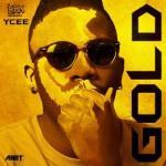 Lyrics: Ycee - Gold