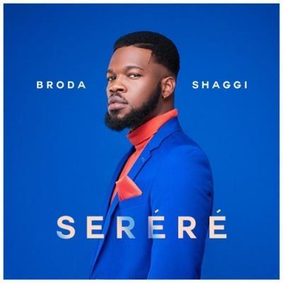 MP3: Broda Shaggi - Serere