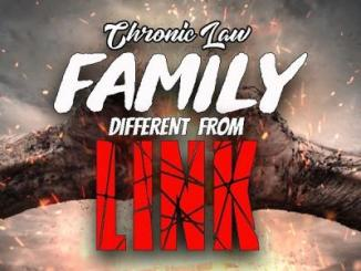 MP3: Chronic Law - Family Different From Link
