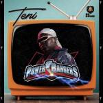 MP3: Teni - Power Rangers