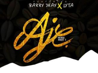 MP3: Jaywon - Aje (Remix (Part 1) ft. Barry Jhay X Lyta