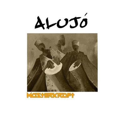 MP3: Masterkraft - Alujo