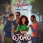 MP3: DJ Neptune - Ojoro Ft. D'Banj x Flash