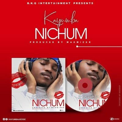 MP3: Kayumba – Nichum