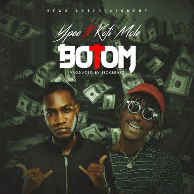 MP3: Ypee – Botom Ft. Kofi Mole