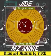 MP3: Jide Ft. Mz Annie – Try Me