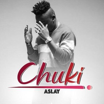 MP3: Aslay – Chuki