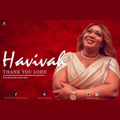 MP3: Havivah – Thank You Lord