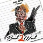MP3: Naira Marley – Back 2 Work