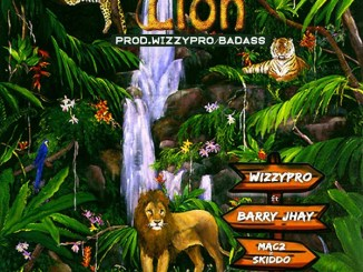 MP3: WizzyPro – Lion Ft. Barry Jhay, Mac 2, Skido