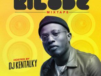 MIXTAPE: DJ Kentalky – Kilode Special Mixtape