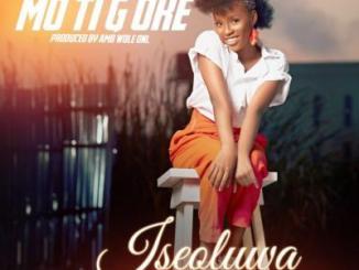 MP3: ISEOLUWA - MO TI G'OKE