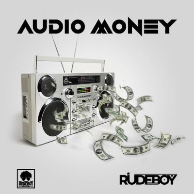 DOWNLOAD MP3:  Rudeboy  - Audio Money ART