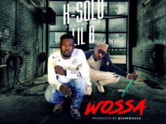 MP3: K-Solo - Wossa ft. LilB