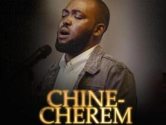 MP3: Neon Adejo - Chinecherem (The God Who Thinks Of Me)