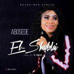 MP3: Abosede - El-Shaddai