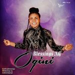 MP3: Blessings NG - Ogini