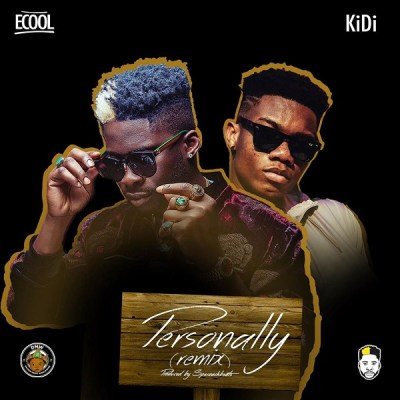 MP3: DJ Ecool - Personally (Remix) Ft. KiDi