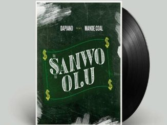 MP3: Dapiano - Sanwo Olu Ft. Wande Coal