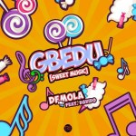 MP3: Demola Ft. Davido - Gbedu