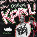 MP3: Rexxie - Keep Your Kpali Ft. T-Classic