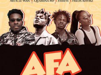 MP3: Article Wan - Afa Ft. Fameye x Quamina MP x Freda Rhymz