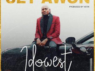 MP3: Idowest - Set Awon