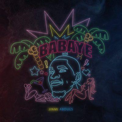 MP3: Jinmi Abduls - Babaye