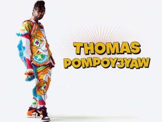 MP3: Pappy Kojo - Thomas Pompoy3yaw