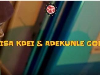 VIDEO: Bisa Kdei - Adiza Ft. Adekunle Gold