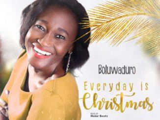 MP3: Boluwaduro - Everyday is Christmas