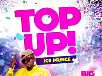 MP3: Ice Prince - Top Up