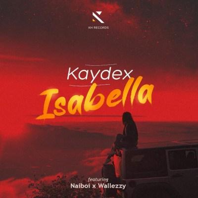 MP3: KayDex - Isabella