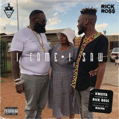 MP3: Kwesta - I Came I Saw Ft. Rick Ross