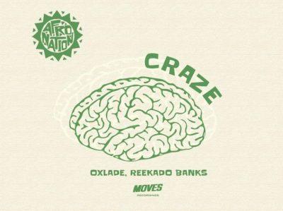 MP3: Oxlade - Craze Ft. Reekado Banks