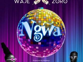 MP3: Waje ft. Zoro - Ngwa