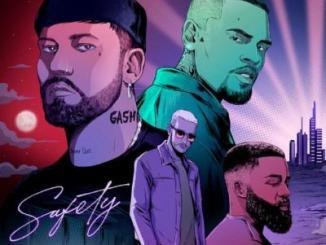 MP3: GASHI - Safety 2020 Ft. Chris Brown x Afro B x DJ Snake
