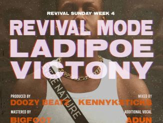 MP3: LadiPoe - Revival Mode Ft. Victony