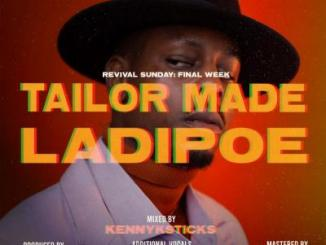 MP3: LadiPoe - Tailor Made