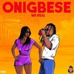 Mr Real - Onigbese