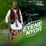 MP3: Preye Odede - Enyene Nyor (Marvelous)
