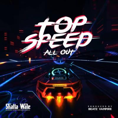 MP3: Shatta Wale - Top Speed