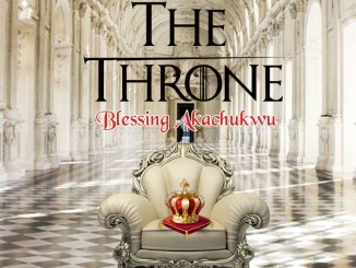 Minister Blessing - The Throne