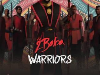 2Baba - Warriors Album