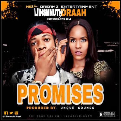MP3: Liihsmnuth Draah ft. Viva Gold - Promises