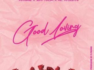 MP3: Jeff Akoh & Ric Hassani - Good Loving (Prod P.Prime)