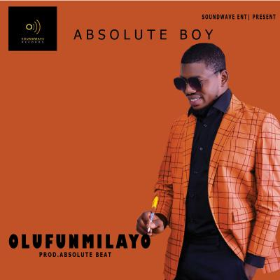 MP3: Absolute Boy - Olufunmilayo (Prod. Absolute Beat)