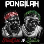 MP3: Slimcase - Pongilah Ft. Zlatan