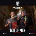 MP3: Charly Boy - God Of Men (Fake Pastors) Ft. Falz