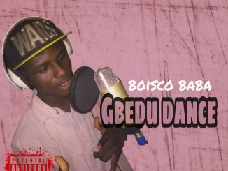 MP3: Boisco Baba - Gbedu dance